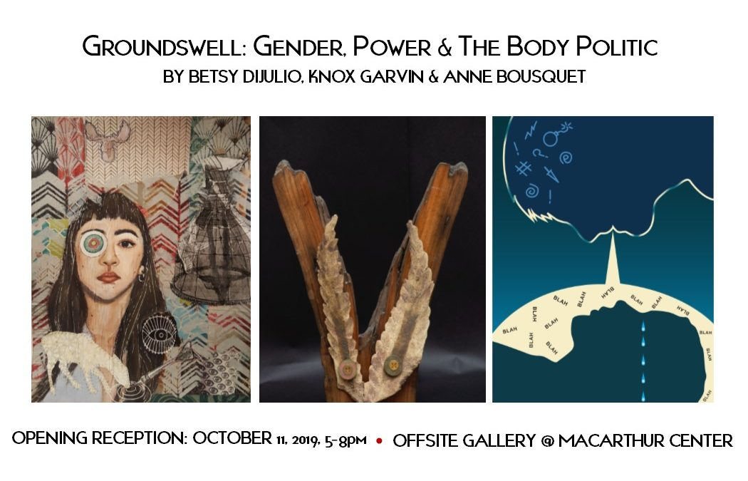 Opening October 11, 5-8pm @Offsite Gallery, MacArthur Center