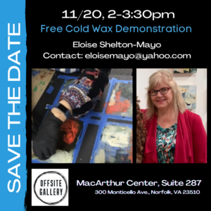 Free Cold Wax Demonstration with Eloise Shelton-Mayo