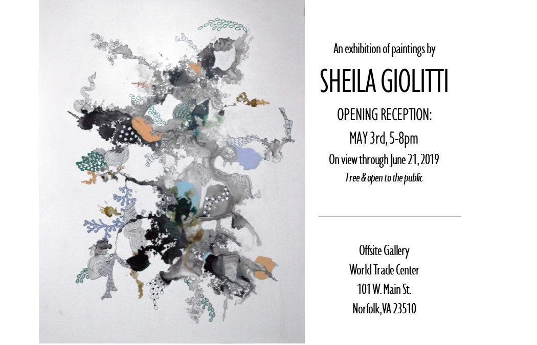 Sheila Giolitti Opening May 3, 5-8pm